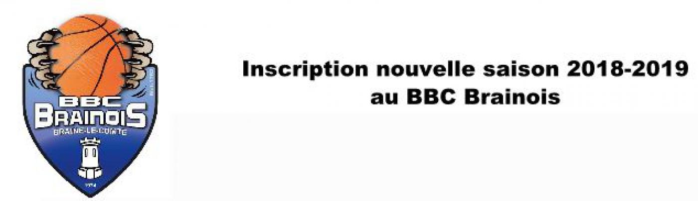 Inscription au BBC Brainois - Saison 2018-2019
